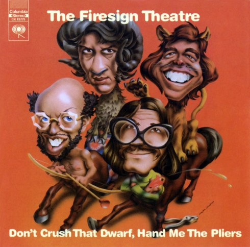 Firesign-Theatre-Dont-Crush-That-Dwarf-Hand-Me-The-Pliers-Cover